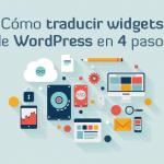Tutorial WordPress: Cómo traducir widgets en 4 pasos sencillos